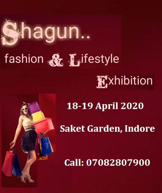 Shagun Lifestyle Exhibitions